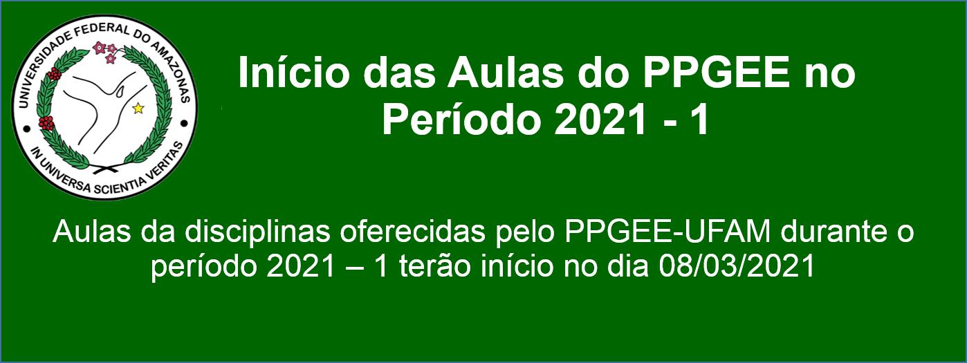 Início das Aulas do PPGEE no Período 2021-1