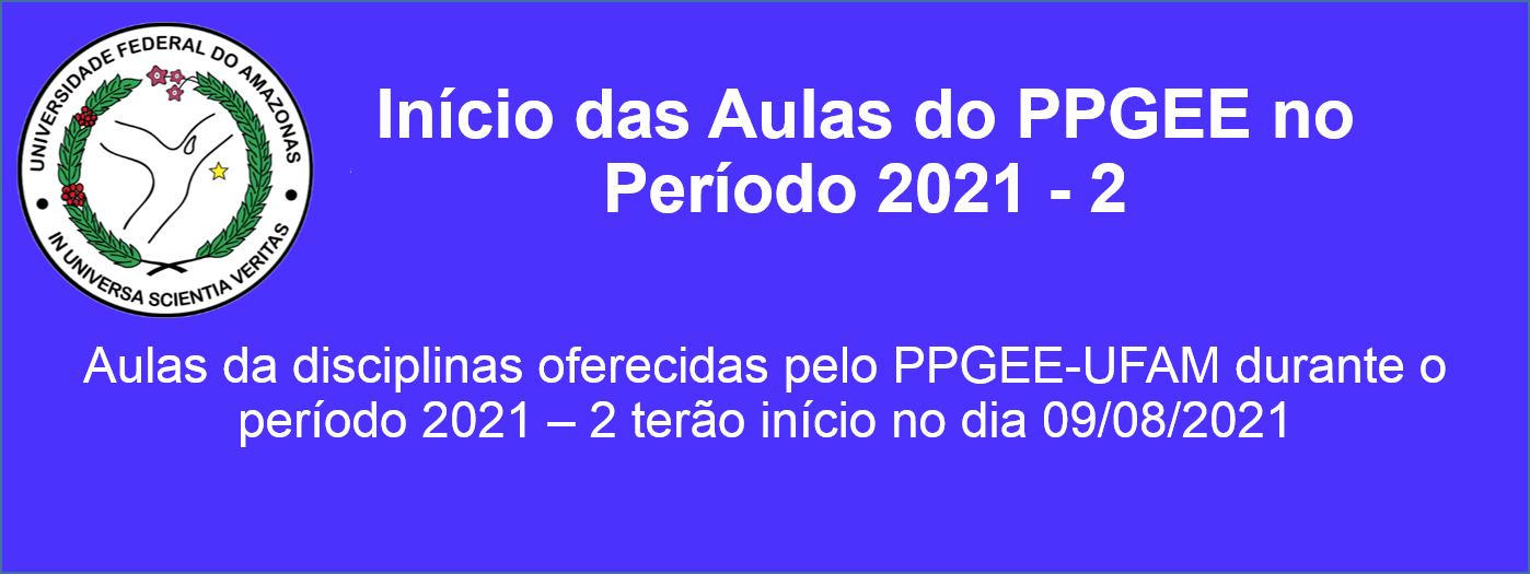 Início das Aulas do PPGEE no Período 2021-2